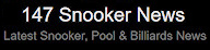 147 Snooker News